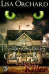 The Super Spies and the Cat Lady Killer (Super Spies, #1)