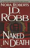 Naked in Death by J.D. Robb