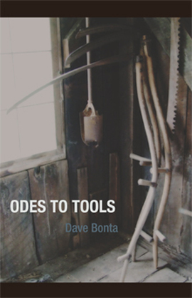Odes to Tools by Dave Bonta