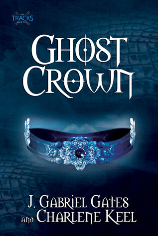 Ghost Crown by J. Gabriel Gates