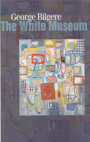 The White Museum by George Bilgere