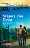 Waters Run Deep (Bayou Bridge, #1)