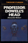 Professor Dowell's Head