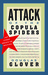 Attack of the Copula Spiders: Essays on Writing by Douglas Glover