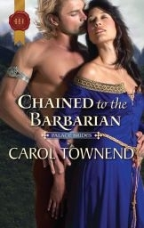 Chained to the Barbarian by Carol Townend