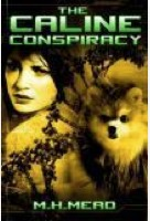 The Caline Conspiracy by M.H. Mead