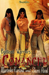 Comanche (Badland Warriors, #3)