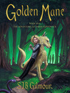 Golden Mane (The Adventures of Sarah Coppernick, #1)