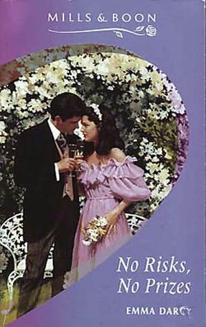 No Risks, No Prizes ( A Year Down Under) (Harlequin Presents, No 1570)