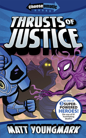 Thrusts of Justice by Matt Youngmark