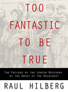 Too Fantastic to Be True