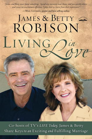 Living in Love by James Robison