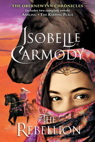 The Rebellion (The Obernewtyn Chronicles, #3-4)