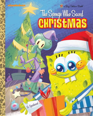 The Sponge Who Saved Christmas (SpongeBob SquarePants)