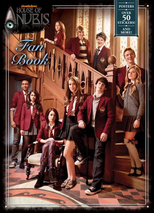 House of Anubis Fan Book (House of Anubis)