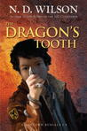 The Dragon's Tooth (Ashtown Burials, #1)