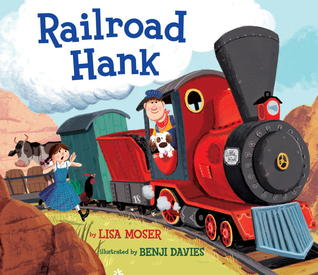 Railroad Hank by Lisa Moser
