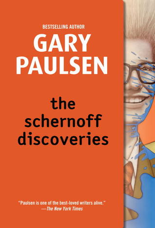 The Schernoff Discoveries by Gary Paulsen