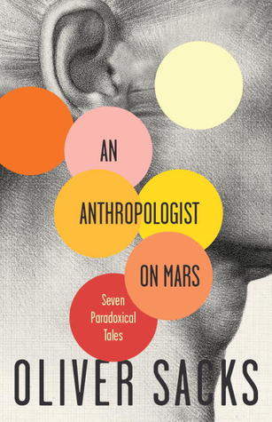 An Anthropologist on Mars by Oliver Sacks