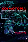 Cosmotopia: Transnational Identities in David Greig's Theatre