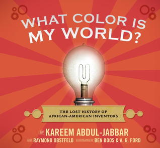 What Color Is My World? by Kareem Abdul-Jabbar