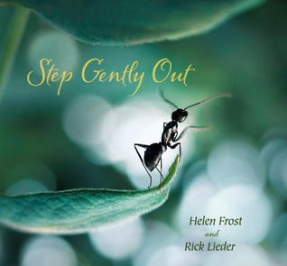 Step Gently Out by Rick Lieder