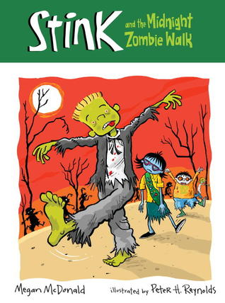 Stink and the Midnight Z0mbie Walk by Megan McDonald