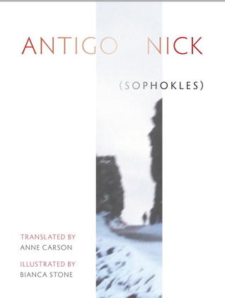 Antigonick by Sophocles