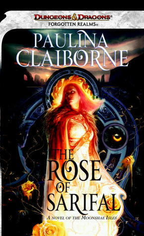 The Rose of Sarifal by Paulina Claiborne