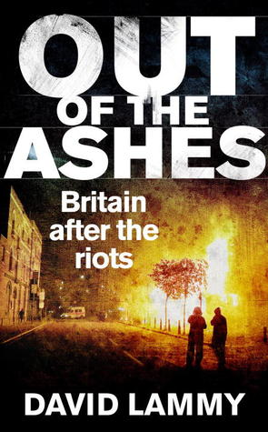 Out of the Ashes by David Lammy