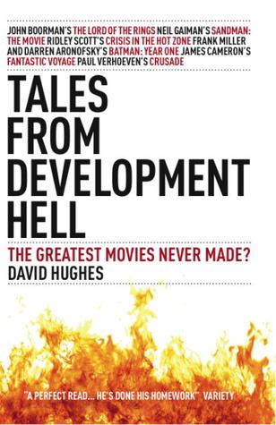 Tales From Development Hell by David Hughes