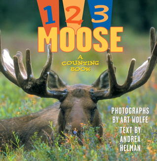 1, 2, 3 Moose: A Counting Book