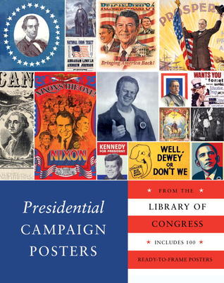 Presidential Campaign Posters by Library of Congress