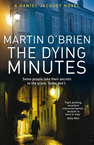 The Dying Minutes (Daniel Jacquot, #7)
