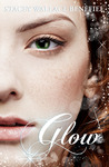 Glow (Zellie Wells #3)