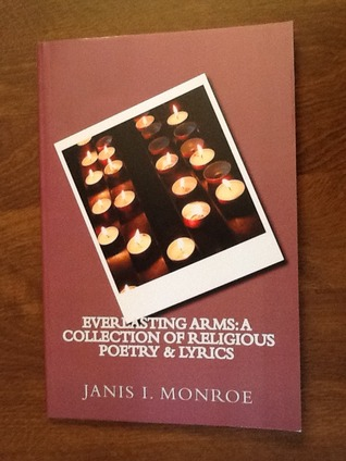 Everlasting Arms: A Collection of Religious Poetry