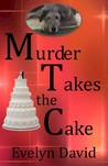Murder Takes the Cake (Sullivan Investigations Mystery, #2)