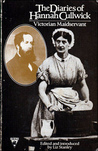 The Diaries of Hannah Cullwick, Victorian Maidservant