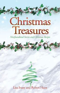Christmas Treasures: Newfoundland Stories and Christmas Recipes