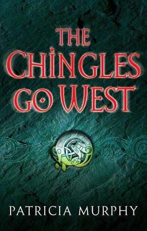 The Chingles Go West by Patricia  Murphy