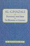 Al-Ghazali: Deliverance from Error & The Beginning of Guidance