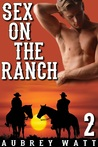 Sex on the Ranch (Gay Cowboys, #2)