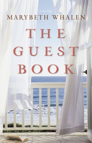 The Guest Book by Marybeth Mayhew Whalen