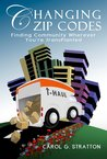 Changing Zip Codes: Finding Community Wherever You're Transplanted