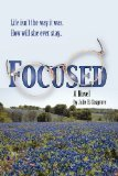 Focused by Julie B. Cosgrove
