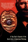 Breaking Rank: A Top Cop's Exposé of the Dark Side of American Policing