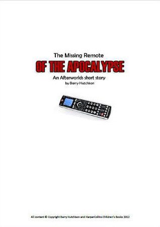 The Missing Remote of the Apocalypse (Afterworlds 0.5)