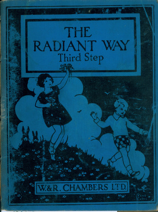The Radiant Way Third Step