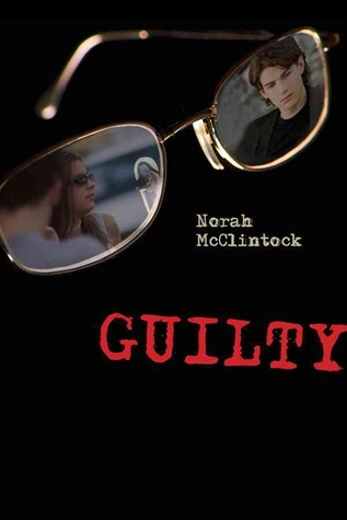 Guilty by Norah McClintock