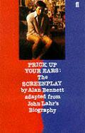 Prick Up Your Ears by Alan Bennett